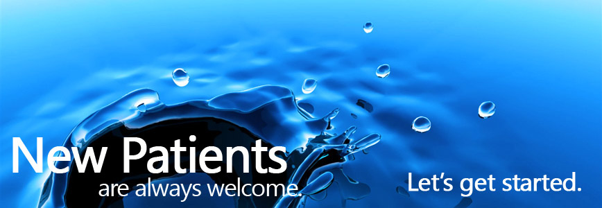 new patients,  welcome, water droplets, let's get started